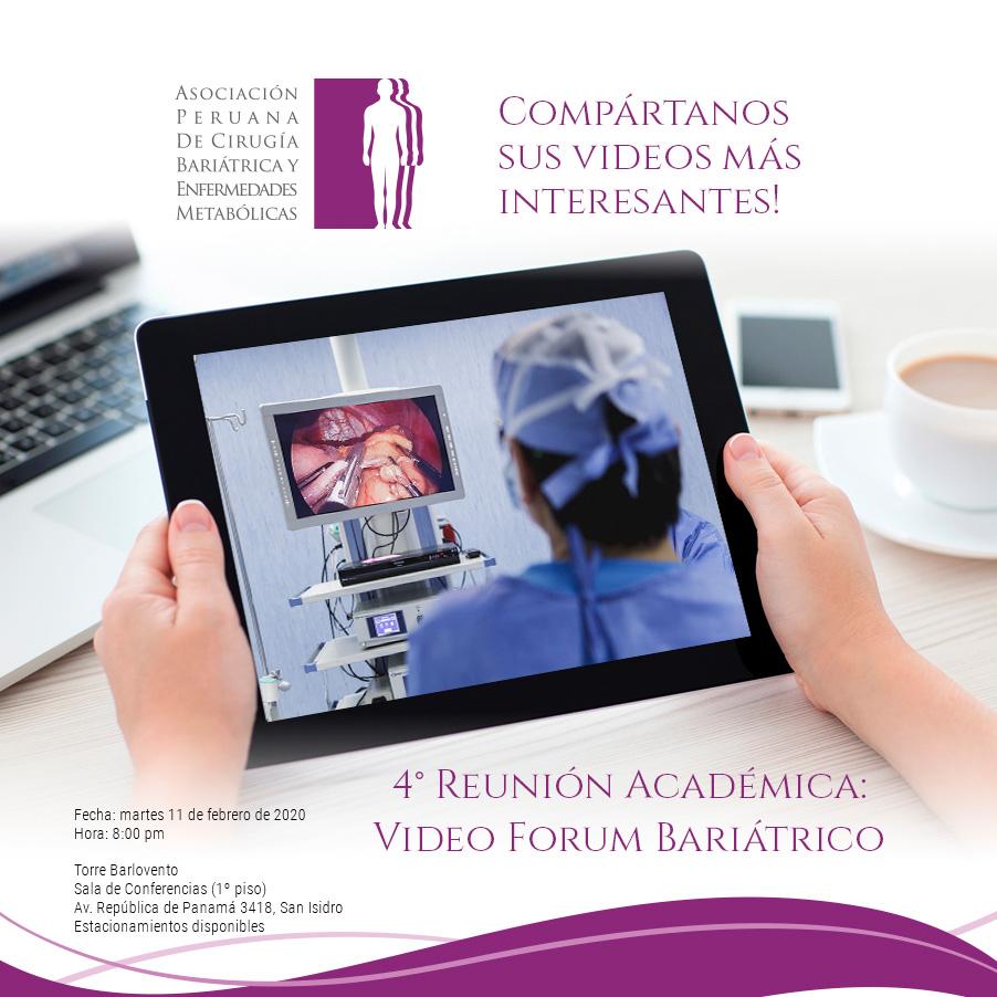 4ta Reunión Académica : Video Forum Bariátrico